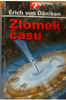 Zlomek času - DÄNIKEN Erich von