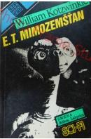 E. T. mimozemšťan - KOTZWINKLE William