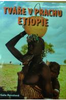 Tváře v prachu Etiopie - RYVOLOVÁ Saša