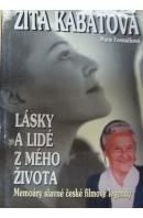 Lásky a lidé z mého života - KABÁTOVÁ Zita/ FORMÁČKOVÁ M.