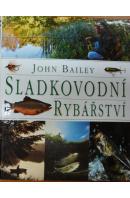 Sladkovodní rybářství - BAILEY John