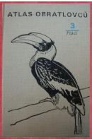 Atlas obratlovců 3. Ptáci - BOUCHNER Miroslav
