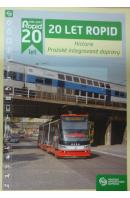 20 let Ropid. Historie Pražské integrované dopravy - JAREŠ M./ DRÁPAL F.