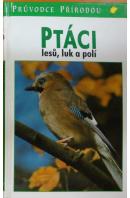 Ptáci lesů, luk a polí - SAUER Fieder