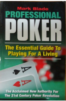 Professional Poker. The Essential Guide to playing for a Living - BLADE Mart