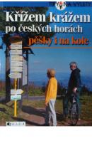 Křížem krážem po českých horách. Pěšky i na kole - FEŘTEK Tomáš