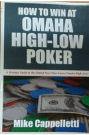 How to Win at Omaha High - Low Poker - CAPPELLETTI Mike