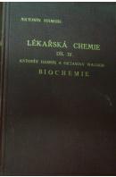 Lékařská chemie. Učebnice pro mediky a příručka pro lékaře.  IV. Biochemie  - HAMSÍK A./ WAGNER O.