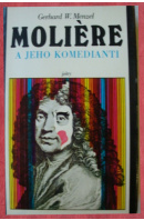 Moliere a jeho komedianti - MENZEL Gerhard W.