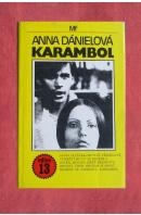 Karambol - DÁNIELOVÁ Anna