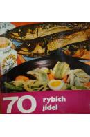 70 rybích jídel - POHUNKOVÁ H./ NOVOTNÁ D./ POHUNEK M.