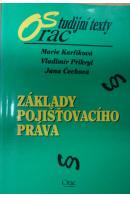 Základy pojišťovacího práva - KARFÍKOVÁ M./ PŘIKRYL V./ ČECHOVÁ J.