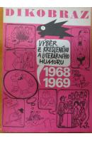 Dikobraz 1968 - 1969. Výběr z kresleného a literárního humoru - ... autoři různí/ bez autora