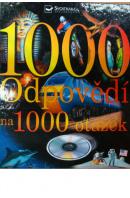 1000 odpovědí na 1000 otázek - KERROD R. a kol.