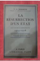 La résurrection d'un état. Souvenirs et réflexions 1914-1918 - MASARYK Tomáš Garrigue