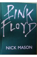 Pink Floyd. Od založení do současnosti - MASON Nick