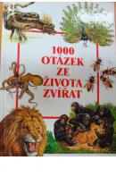 1000 otázek ze života zvířat - ...autoři různí/ bez autora