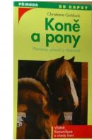 Koně a pony. Plemena: původ a vlastnosti - GOHLOVÁ Christiane