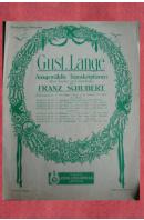 Gust. Lange. Ausgewählte Transkriptionen - SCHUBERT Franz