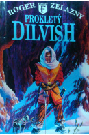 Prokletý Dilvish - ZELAZNY Roger