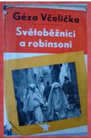 Poutníkův návrat. Kniha druhá: Světoběžníci a robinsoni - VČELIČKA Géza
