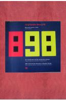 18. bienále Brno ´98. Plakát/ vizuální styl/ Informační a reklamní grafika - ...autoři různí/ bez autora