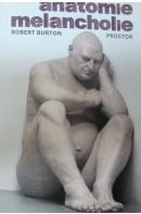 Anatomie melancholie - BURTON Robert