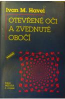 Otevřené oči a zvednuté obočí - HAVEL Ivan M.