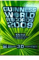 Guinness World Records 2009. Kniha světových rekordů - ... autoři různí/ bez autora