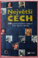 Největší Čech. 100 nejvýznamnějších osobností Čech, Moravy a Slezska - ...autoři různí/ bez autora