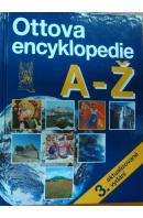 Ottova encyklopedie A - Ž - ...autoři různí/ bez autora