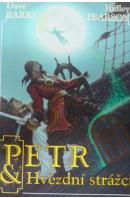 Petr and Hvězdní strážci - BARRY D./ PEARSON R.