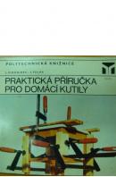 Praktická příručka pro domácí kutily  - SIMONIDES J./ POLÁK J.