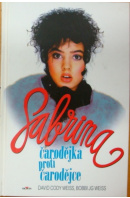 Sabrina. Čarodějka proti čarodějce - WEISS D. C./ WEISS B.