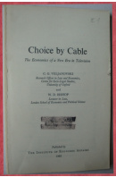 Choice by Cable. The Economics of a New Era in Television - VELJANOVSKI C.G. / BISHOP W.D.
