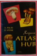 Kapesní atlas hub - PILÁT A., UŠÁK O.