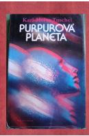 Purpurová planeta - TUSCHEL Karl-Heinz