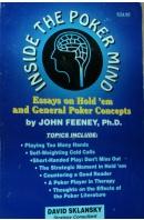 Inside the Poker Mind. Essays on Hold 'em and General Poker Concepts - FEENEY John