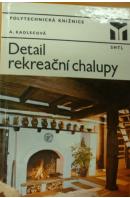 Detail rekreační chalupy - KADLECOVÁ Anna