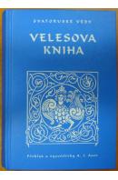 Velesova kniha. Svatoruské védy - ... autoři různí/ bez autora
