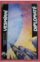 Vesmírní diplomaté - ... autoři různí/ bez autora