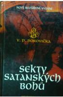 Sekty satanských bohů - BOROVIČKA  V. P.