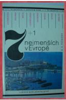 7 + 1 nejmenších v Evropě - PEČNIKOV B. A.