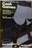 Harrington on Cash Games. Volume II. How to Win at No-Limit Hold 'em Money Games - HARRINGTON D./ ROBERTIE B.