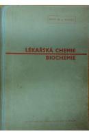 Lékařská chemie. Učebnice pro mediky a příručka pro lékaře IV. Biochemie - HAMSÍK Antonín