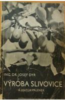 Výroba slivovice a jiných pálenek - DYR Josef