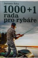 1000 + 1 rada pro rybáře - ŘÍHA Jaromír