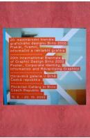 20. mezinárodní bienále grafického designu Brno 2002. Plakát, firemní, informační a reklamní grafika - 20th International Biennale of Graphic Design Brno 2002. Poster, Corporate Identity, Informations and Advertising Graphic - ...autoři různí/ bez autora