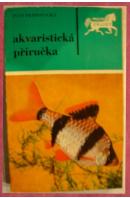Akvaristická příručka - PETROVICKÝ Ivan