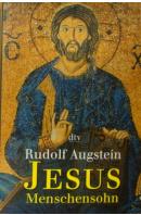 Jesus. Menschensohn - AUGSTEIN Rudolf